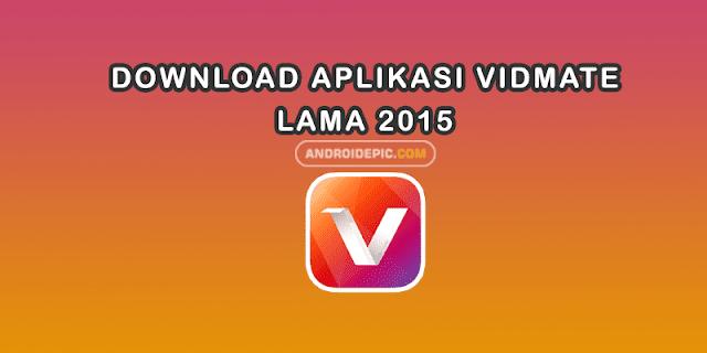 VidMate Versi Lama 2015