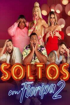 Soltos em Floripa 2ª Temporada Torrent - WEB-DL 1080p Nacional