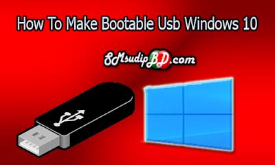 How To Make A Bootable Usb  Windows 10