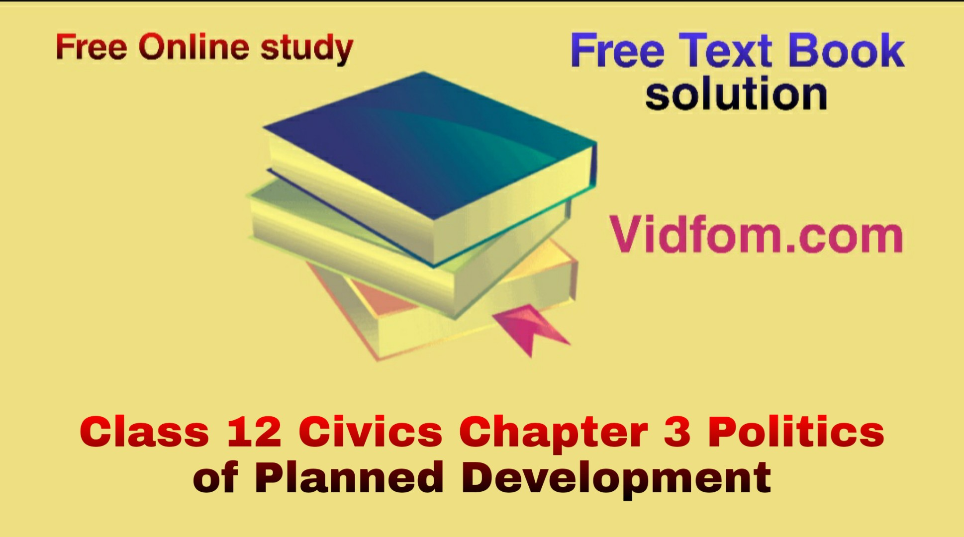 Class 12 Civics Chapter 3 Politics of Planned Development