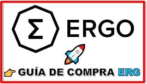 Cómo y Dónde Comprar Criptomoneda ERGO (ERG)