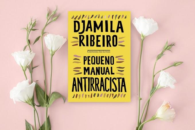 Pequeno Manual Antirracista | Djamila Ribeiro