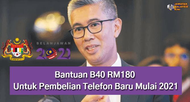 Belanjawan 2021 Bantuan B40 RM180 Untuk Pembelian Telefon Baru Mulai 2021