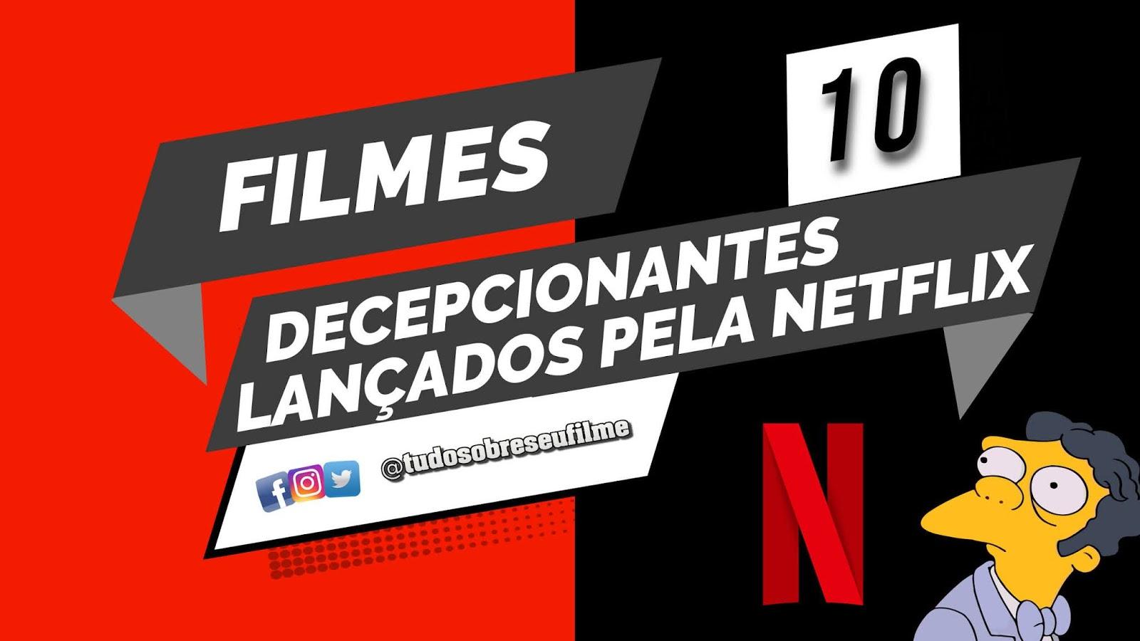 10-filmes-decepcionantes-da-netflix