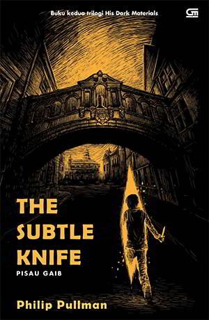 Will baru berumur dua belas tahun tapi telah membunuh orang The Subtle Knife - His Dark Materials 2 PDF Karya Philip Pullman