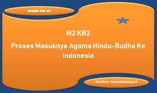 proses masuknya agama hindu budha ke indonesia m2 kb2