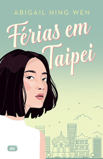 Livros   Férias em Taipei - Abigail Hing Wen