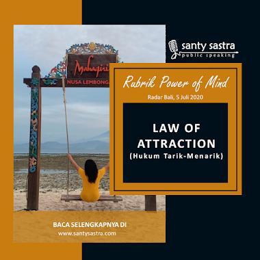 Rubrik Power Of Mind Radar Bali : Law Of Attraction (Hukum Tarik-Menarik)