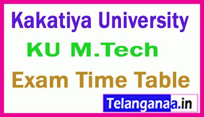 Kakatiya University M.Tech Exam Time Table