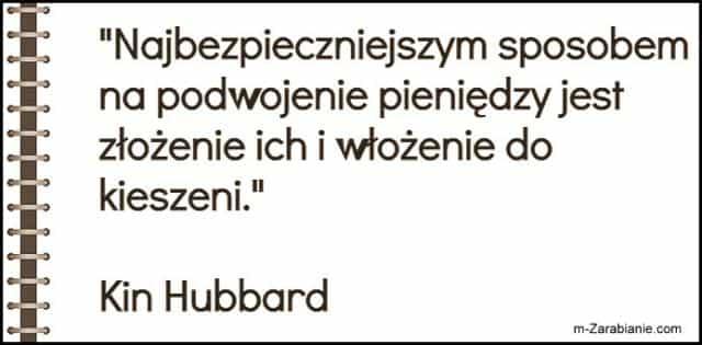 Kin Hubbard, cytaty o oszczędzaniu i pieniądzach.