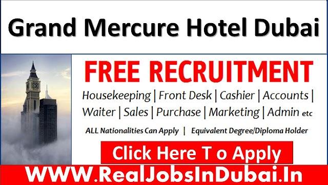 Grand Mercure Hotel Jobs In Dubai UAE 2021