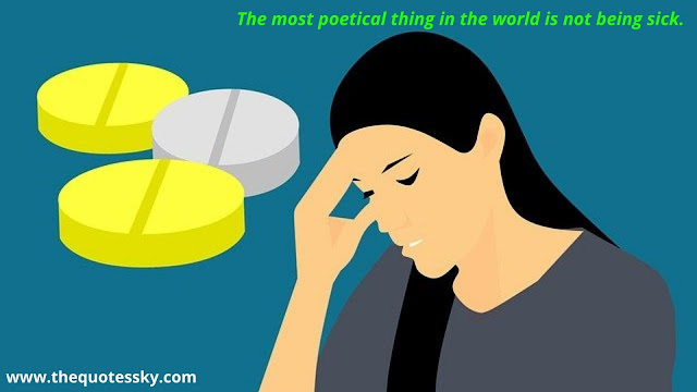 57+ Sick Quotes Staying Positive When Sick [ 2021 ]
