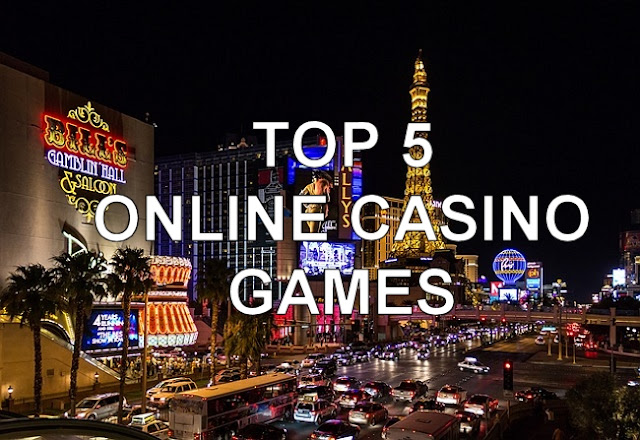 Top 5 Online Casino Games