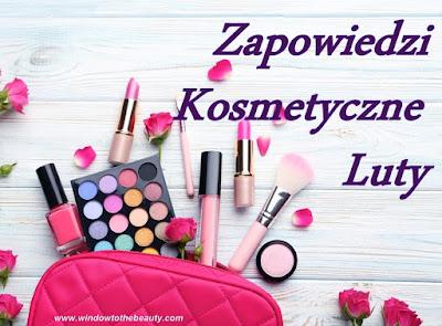 nowości kosmetyczne luty marzec 2020