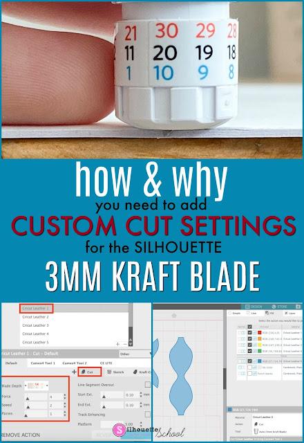 Silhouette 101, Silhouette America Blog, 3mm Kraft Blade, Cameo 4, Custom Cut Settings