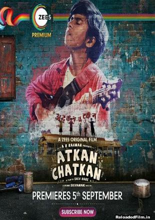 Atkan Chatkan (2020) Full Hindi Movie Download HDRip 720p/1080p
