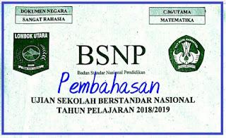 SOAL DAN PEMBAHASAN USBN MATEMATIKA SMP/MTs TP 2018/ 2019