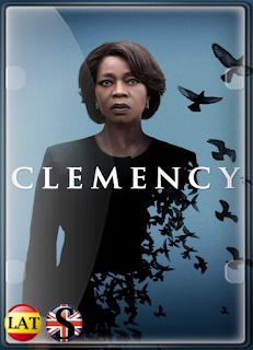 Clemency (2019) WEB-DL 1080P LATINO/INGLES