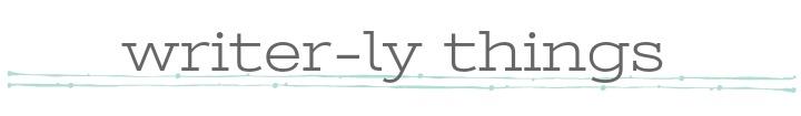 writer-ly things