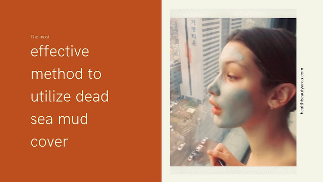Dead Sea Mud Mask Before And After