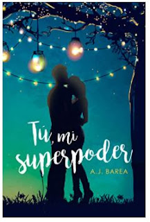 «Tú, mi superpoder» De AJ Barea