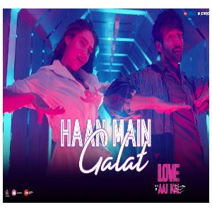 Haan Main Galat Song lyrics | Arijit Singh | Love Aaj Kal | Sara Ali Khan | Kartik