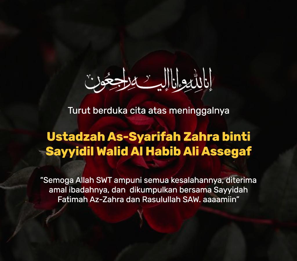 Innalillahi, Syarifah Zahra binti Sayyidil Walid Habib Ali Assegaf Meninggal Dunia