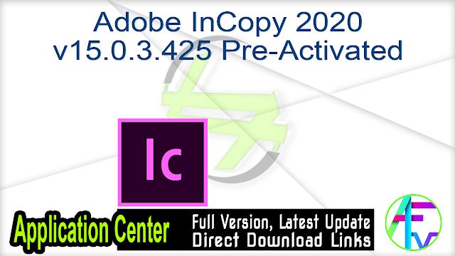 Adobe InCopy 2020 v15.0.3.425 Pre-Activated