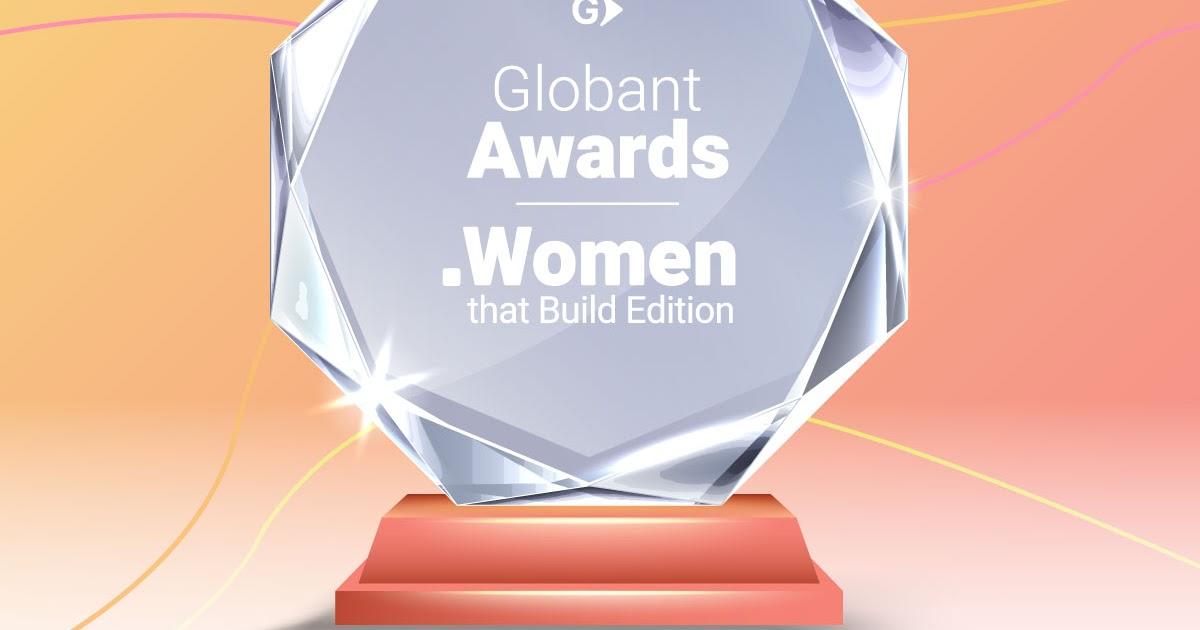 Con un prestigioso jurado, Globant lanza un premio global para reconocer a mujeres líderes en tecnología