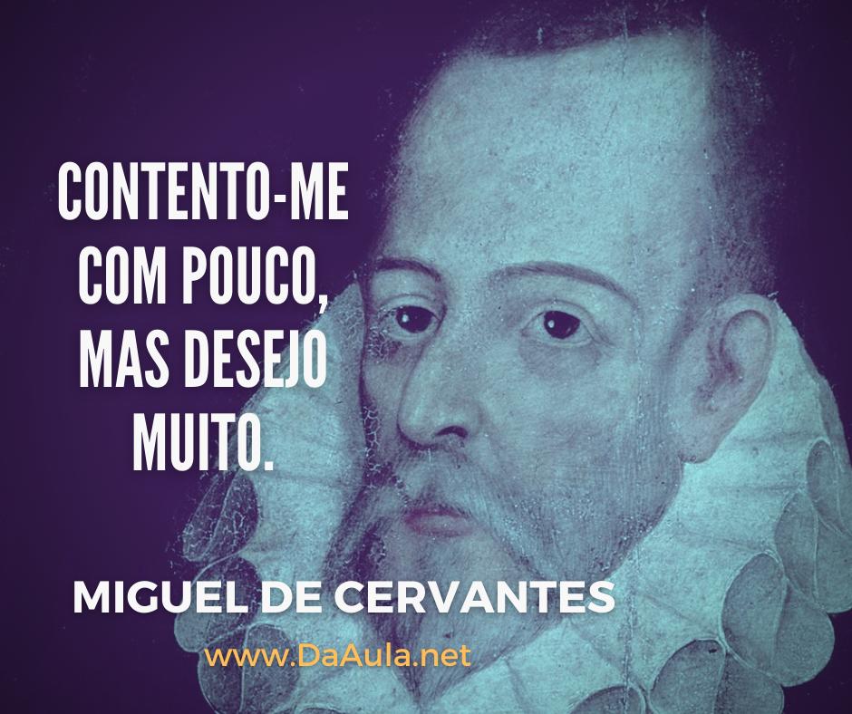 Quem foi Miguel de Cervantes