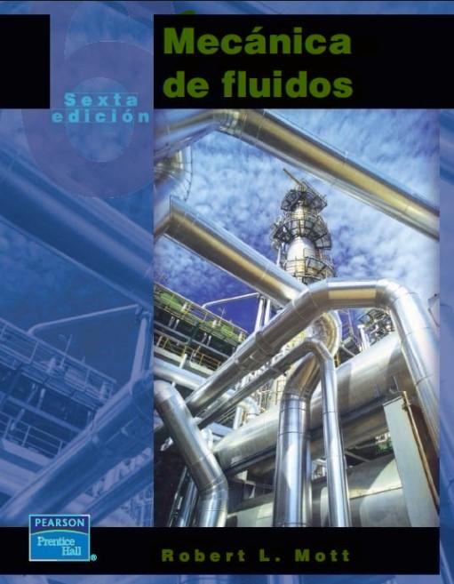 Mecánica de Fluidos, 6ta Edición Robert L. Mott en pdf