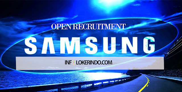Lowongan Kerja PT. Samsung Electronics Agustus 2017