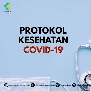 Protokol Kesehatan Penanganan Virus Corona COVID-19 yang diterbitkan Pemerintah