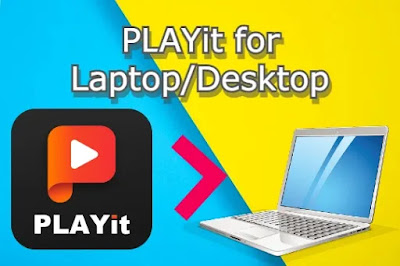 Playit Apk for Laptop Download