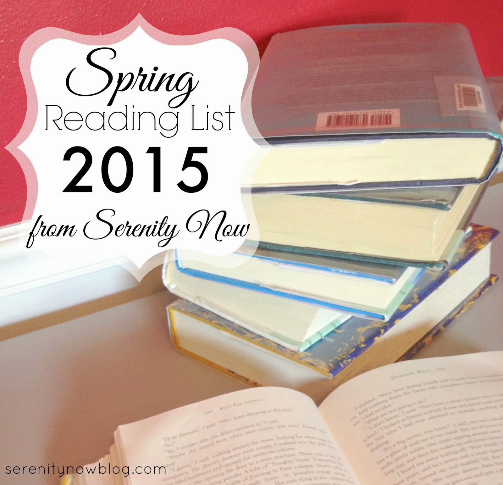 A great list of must-read books, perfect for Spring Break! {from Serenity Now}