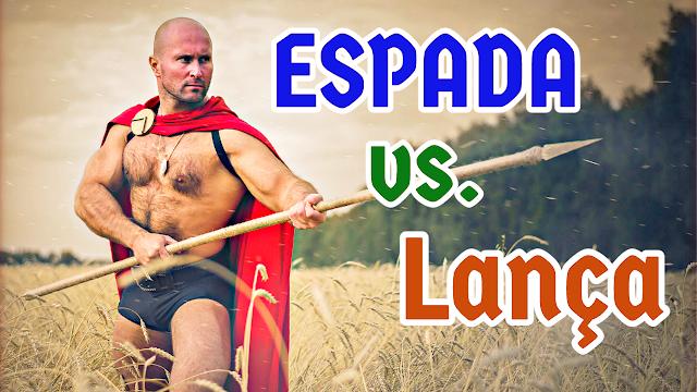 Espadas vs. Lanças: quem vence?