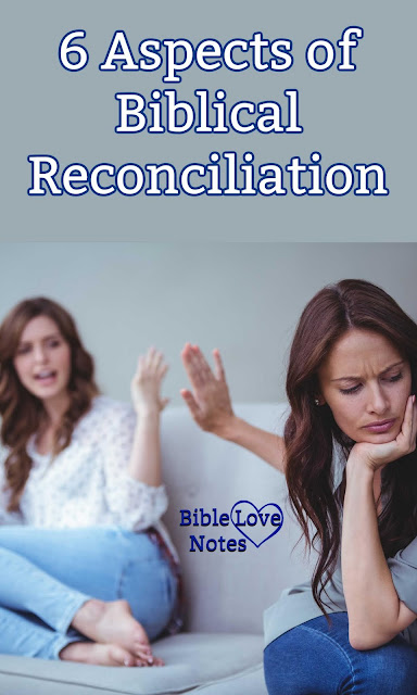 Ephesians offers 6 important aspects of biblical reconciliation. These help us mature in our faith and improve our relationships.