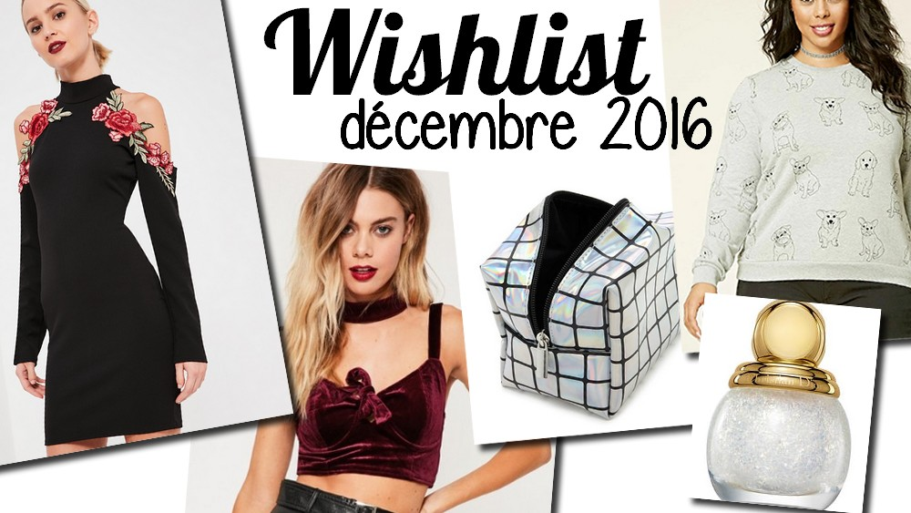 wishlist-mode-beauté-décembre-2016