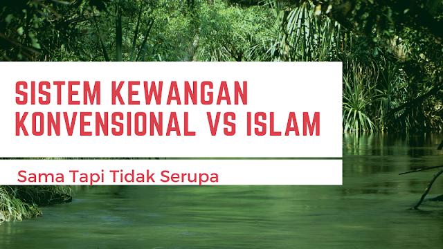 Konvensional Dan Islam: Sama Tapi Tidak Serupa