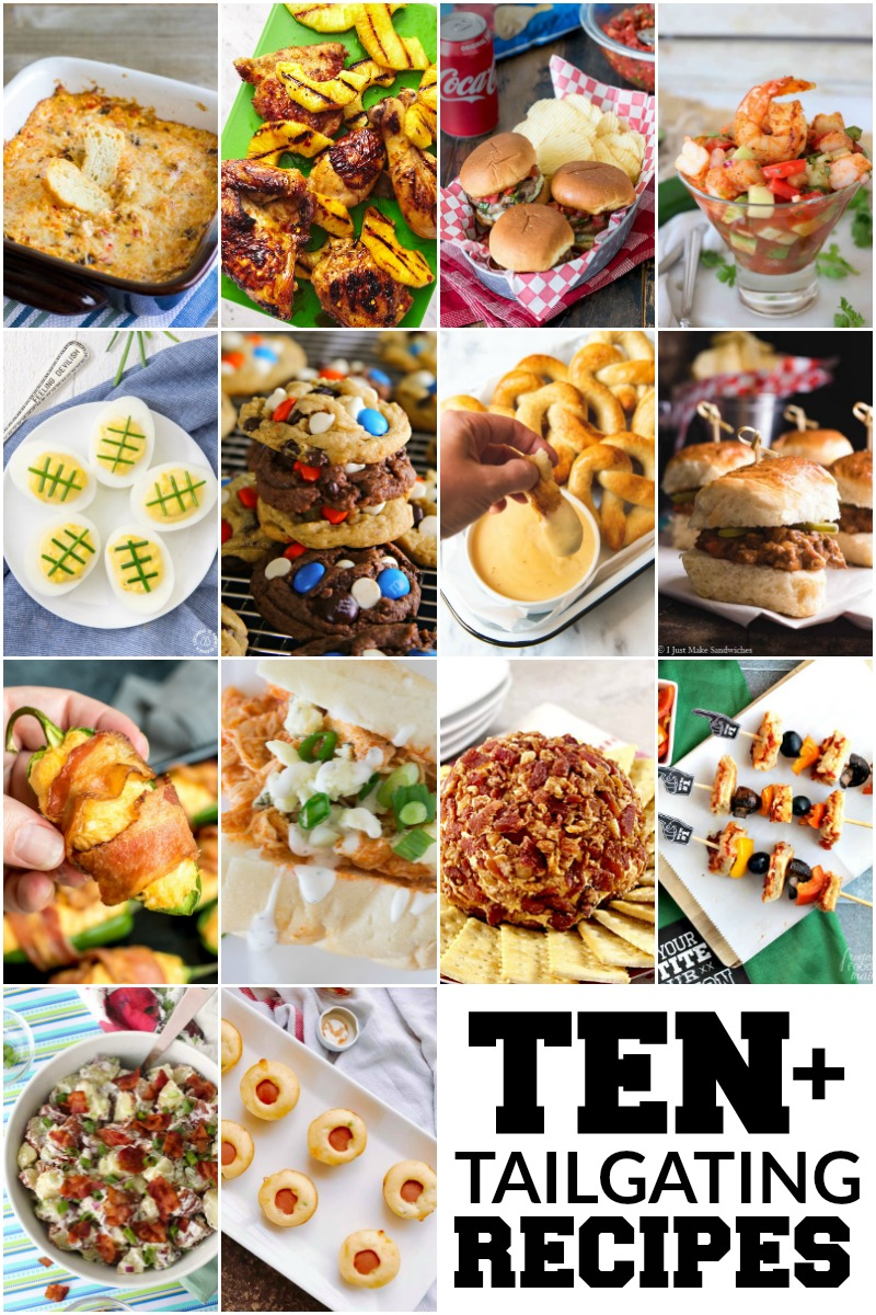 Ten Tailgating Recipes for Game day! #gameday #tailgating