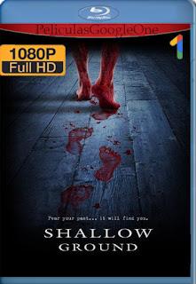 Shallow Ground (2004) [1080p BRrip] [Latino] [LaPipiotaHD]