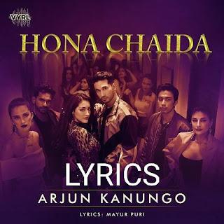Hona Chaidia Lyrics - Arjun Kanungo Indian Pop [2019]