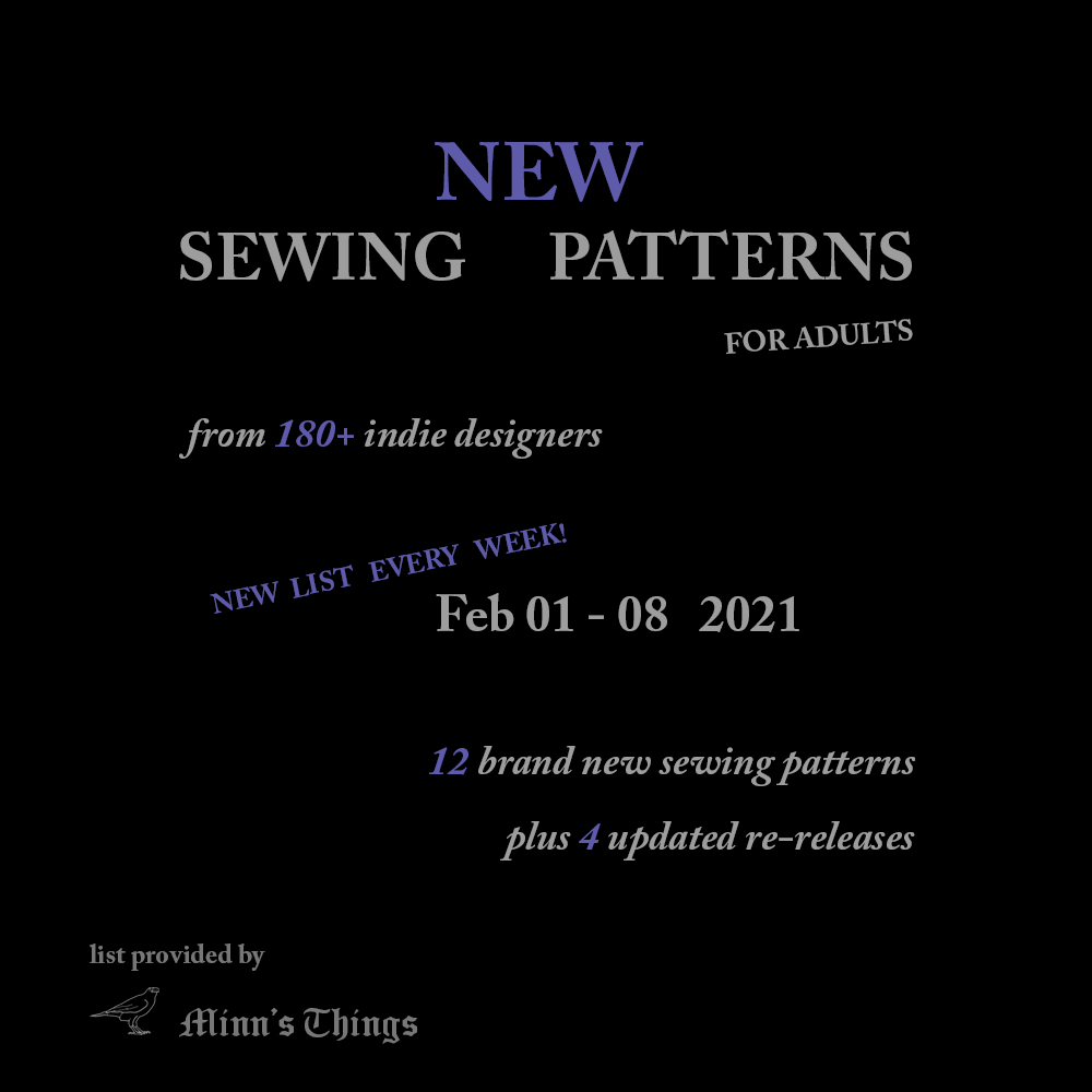 New Sewing Patterns For adults small indie designers february 2021. weekly list. love notions, greenstyle creations, cashmerette, swim style, ellie & mac, made for mermaids