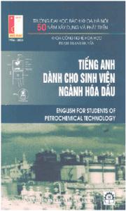 Tiếng Anh Dành Cho Sinh Viên Ngành Hóa Dầu - Phạm Thanh Huyền