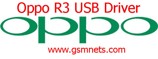 Oppo R3 USB Driver Download
