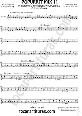 Flauta Travesera, flauta dulce y flauta de pico Partitura de Un elefante se balanceaba, Oh Susana, Es un chico excelente y Caballito Blanco infantil Popurrí Mix 11 Sheet Music for Flute and Recorder Music Score