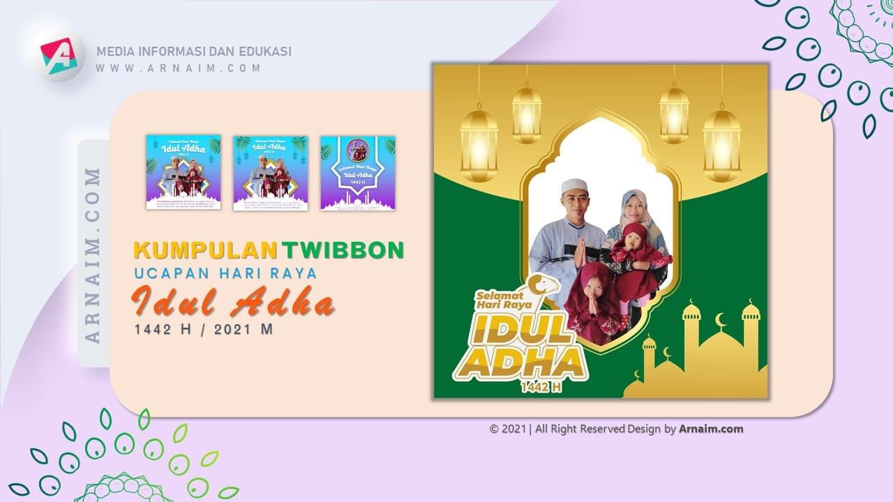 ARNAIM.COM  - DESIGN TWIBBON KEREN UCAPAN HARI RAYA IDUL ADHA 1442 H (5)