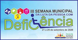 Município de Picuí realiza a III Semana Municipal da Luta da Pessoa com Deficiência