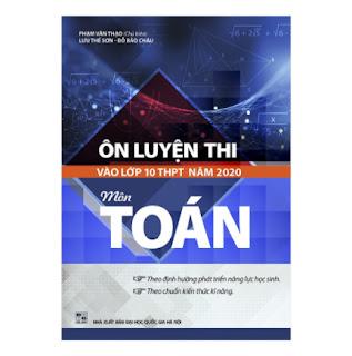 Ôn Luyện Thi Vào Lớp 10 THPT Năm 2020 Môn Toán ebook PDF-EPUB-AWZ3-PRC-MOBI