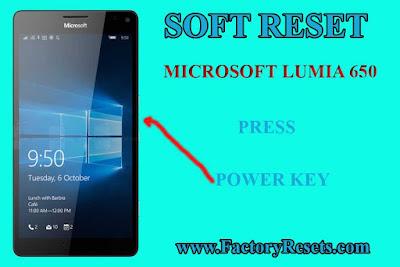 soft reset  Microsoft Lumia 650
